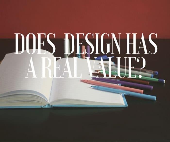 Tiene el diseño un valor real? 2