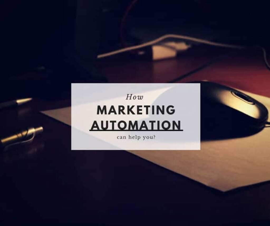 How Marketing Automation can help you? 1